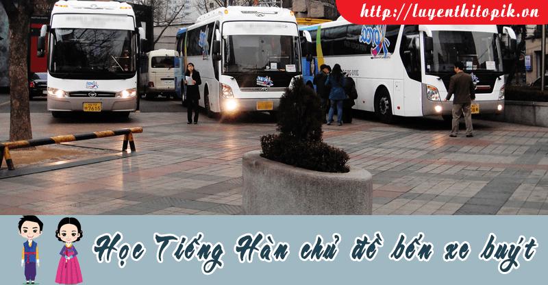 hoc-tieng-han-chu-de-ben-xe-buyt-fb