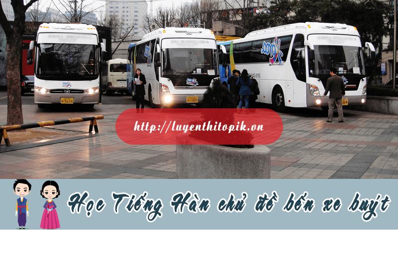 hoc-tieng-han-chu-de-ben-xe-buyt-web