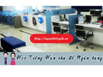 hoc-tieng-han-chu-de-ngan-hang-web