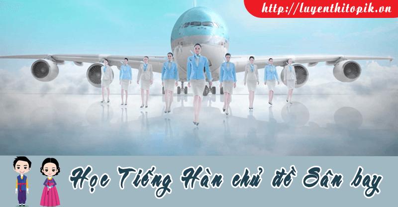 hoc-tieng-han-chu-de-san-bay-fb-